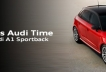 It's Audi Time | Audi A1 | Valladolid Wagen